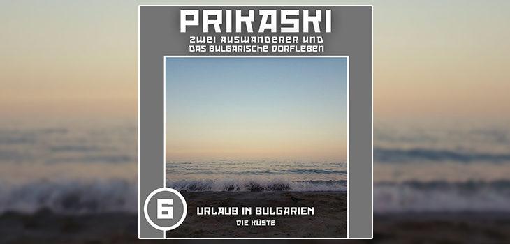 Prikaski Podcast Folge 06 - Die küste